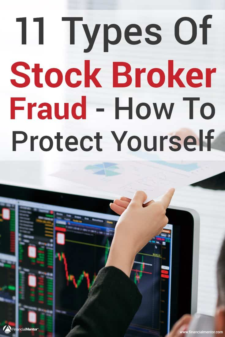 Are you leaving yourself vulnerable to stock broker fraud? That's a surefire way to halt your wealth growth. This post will educate you on 11 shocking frauds stock brokers make so you know what signs to look for and can protect your portfolio