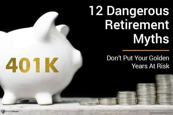 12 Dangerous Retirement Myths That Turn Your Golden Years Into Lead