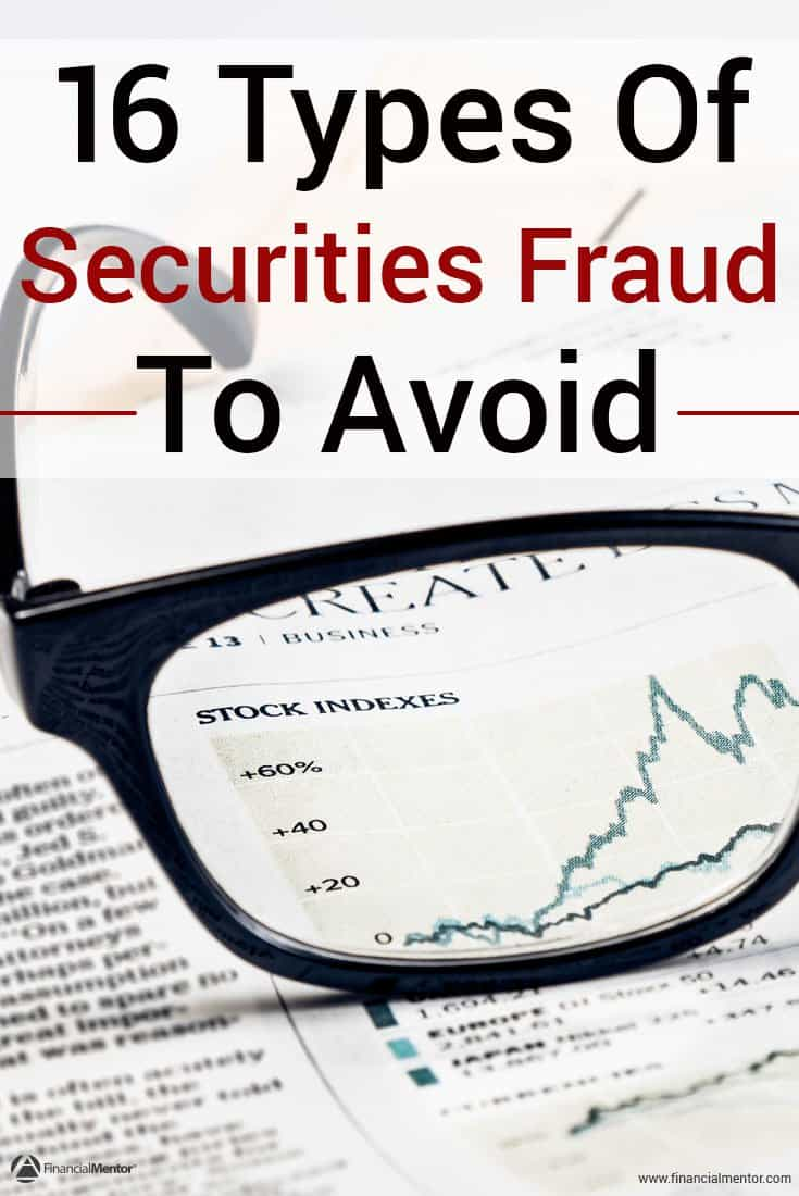 Everyone is a target of securities fraud, especially if you're working on building up your portfolio to build wealth and achieve financial freedom faster. Unfortunately, when a deal seems too good to be true, it probably is. Learn what the most common investment fraud is and how to avoid it.