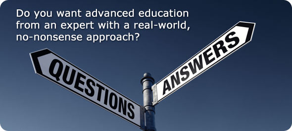 Do you want advanced education from an expert with a real-world, no-nonsense approach?