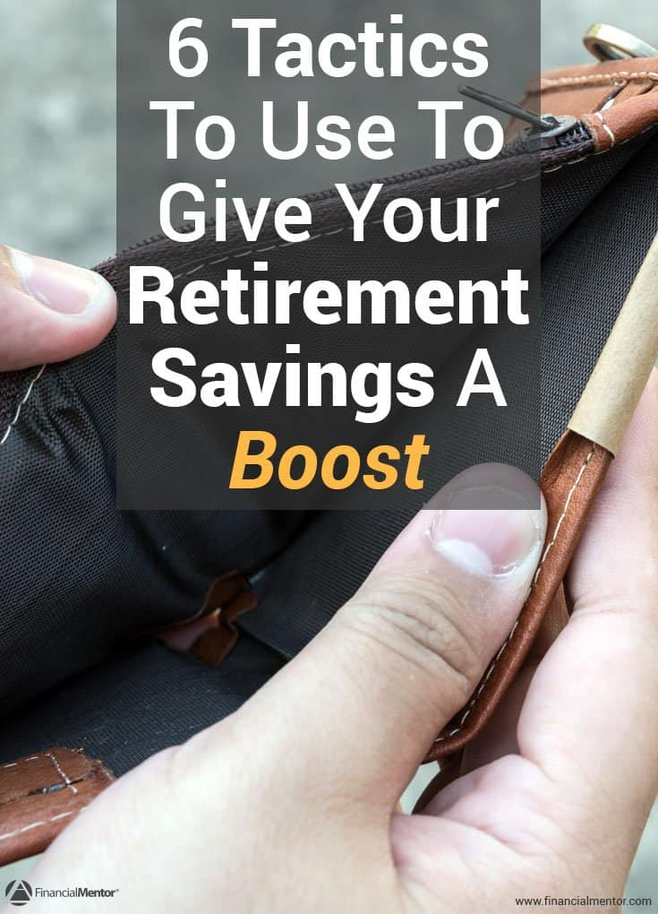 6 retirement catch up tactics you can use today to give your savings a boost image
