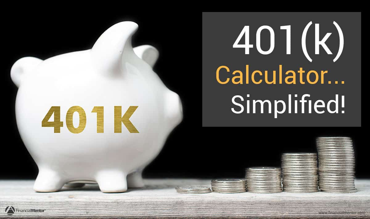 Refinance Auto Loan Calculator >> 401k Calculator - Simplified