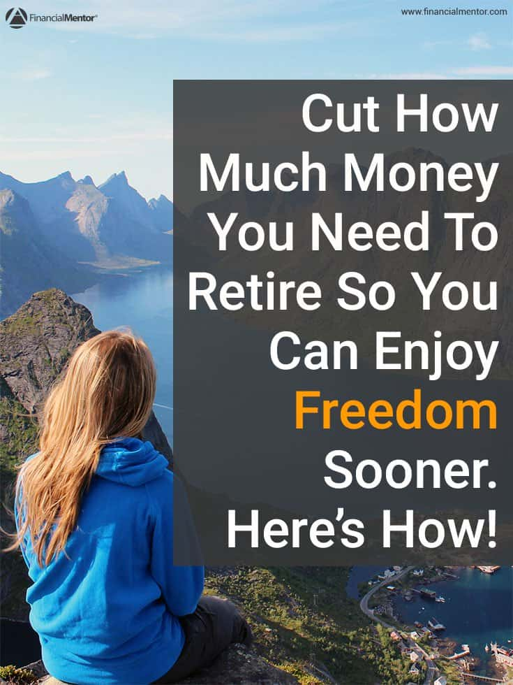 Find out how you can reduce how much you need to save for retirement by $300,000!