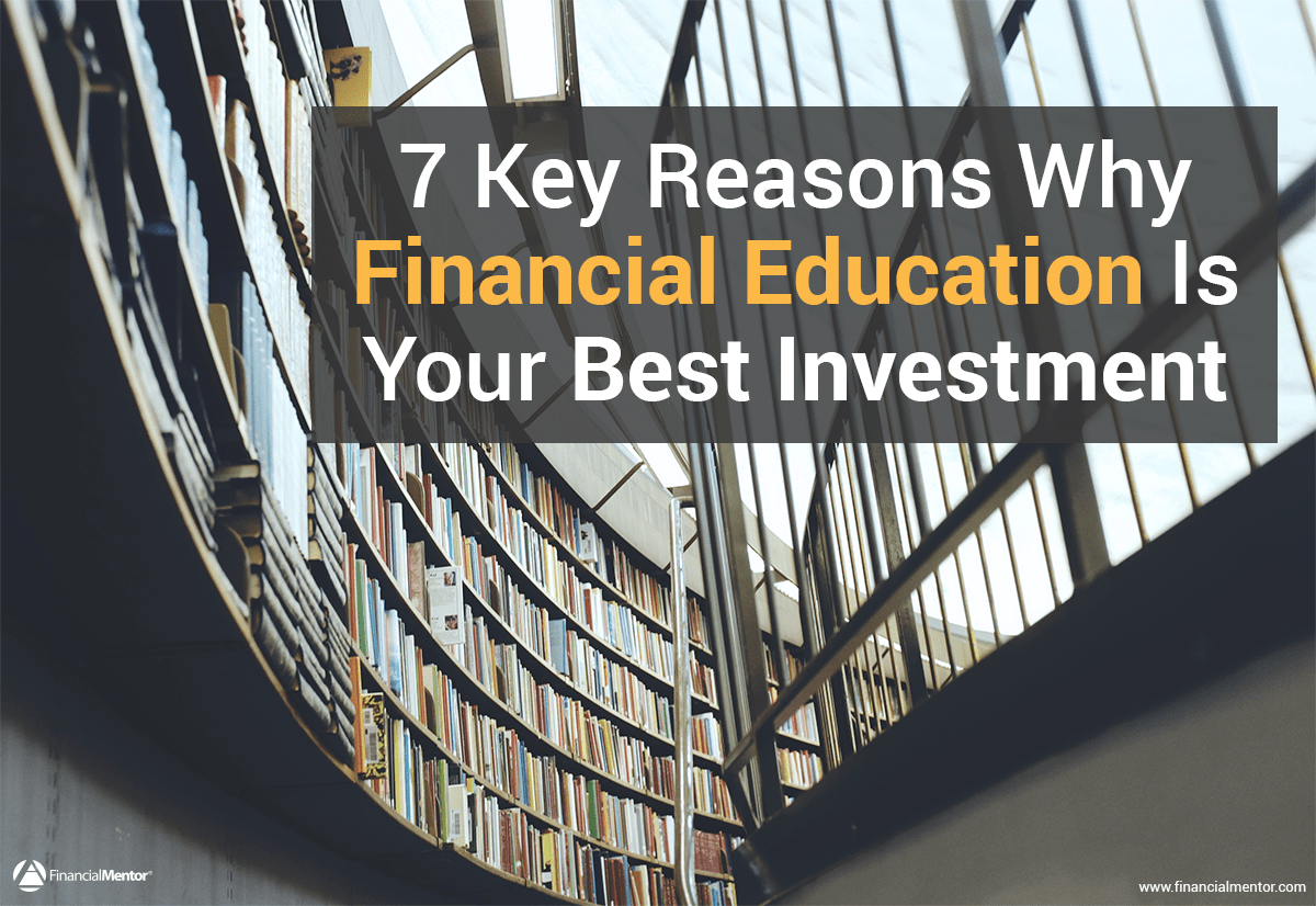 reasons why financial education is your best investment