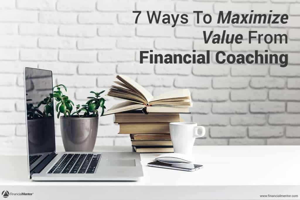 7 Tips For Getting The Most Out Of Financial Coaching image