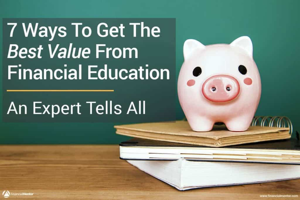 7 rules for buying financial education that pays you more than it costs image