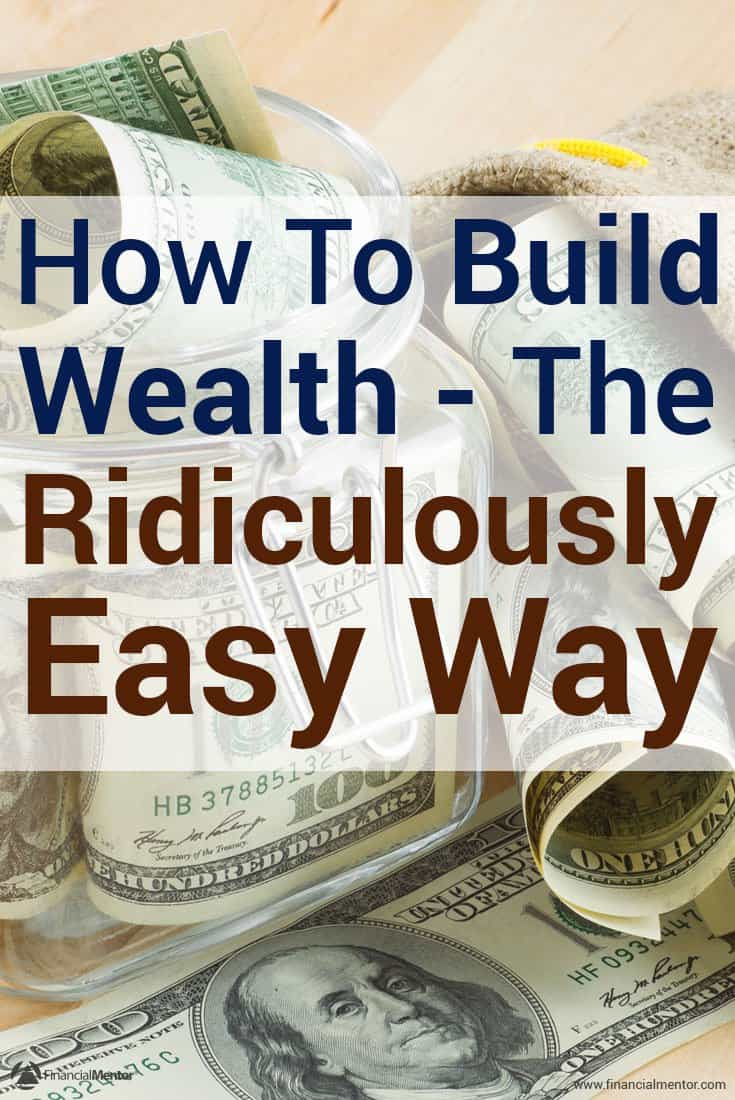 How to build wealth is simple. It doesn't require luck, genius or special connections. Everything you need to know can be summarized in two sentences...