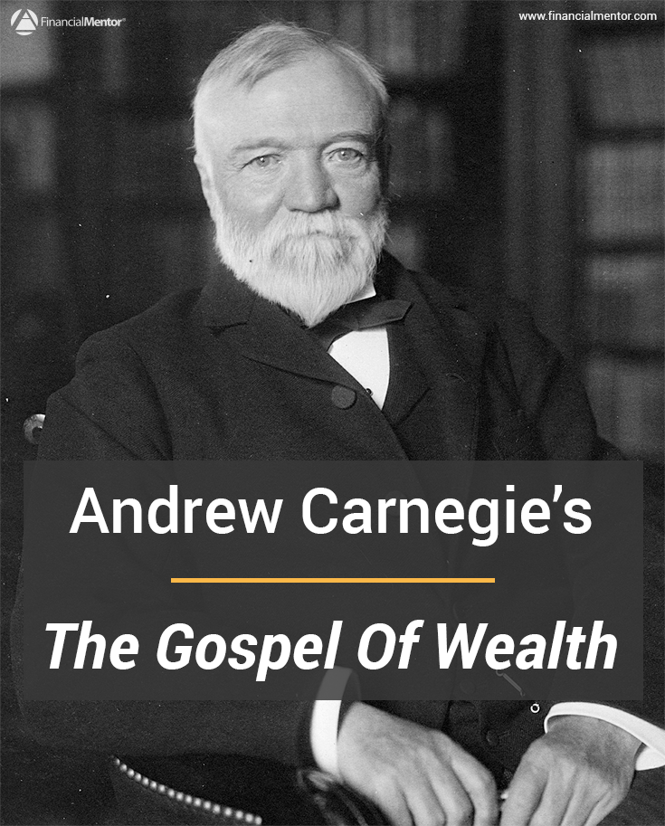 andrew carnegie the gospel of wealth  the gospel of wealth by andrew carnegie is a politically incorrect assessment of wealth