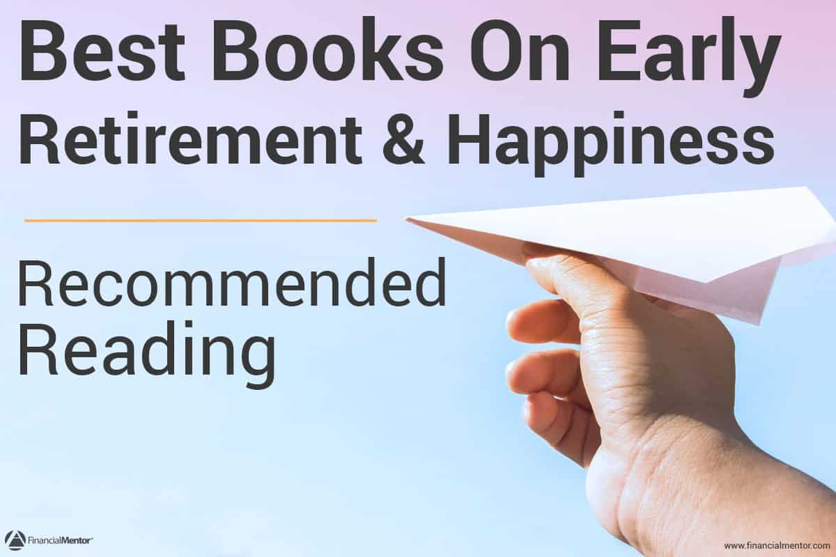 Early retirement books financial mentor malvernweather Image collections