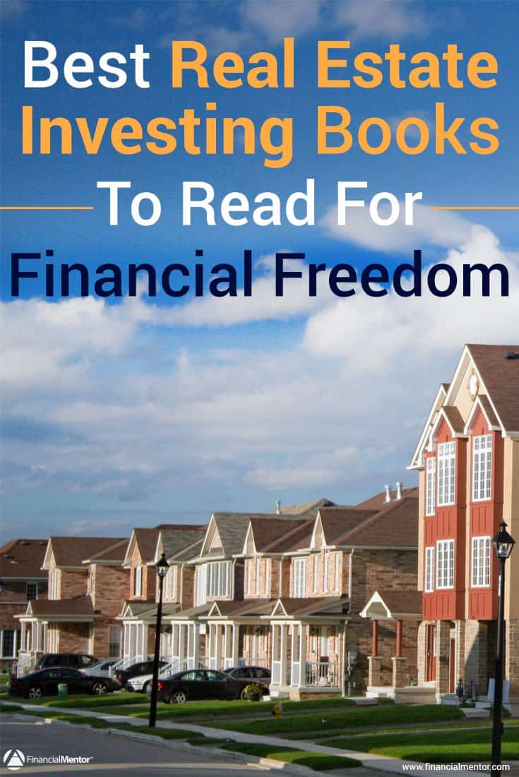 Want to achieve financial freedom through real estate? It's possible, but you must buy right, and in order to do that, you need to know what makes a good deal. These real estate investing books will give you the background you need.