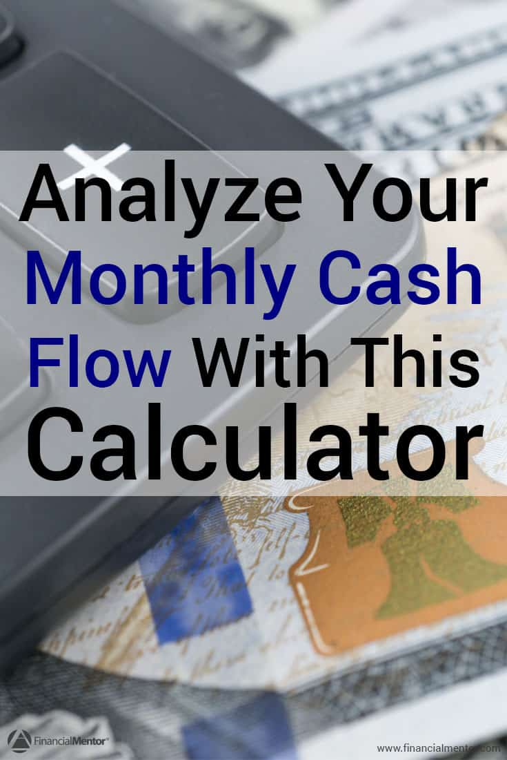 Do you have cash flow problems? Maybe you have irregular income which makes it hard to budget, or maybe you find it hard to live below your means. You should analyze and calculate your cash flow so you can improve your financial situation. This calculator will help.