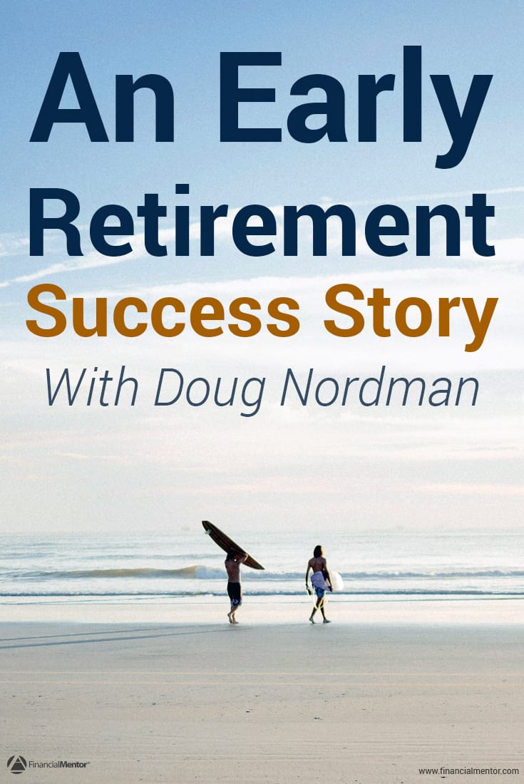 Early retirement is simple. Discover how to do it with confidence and security in this interview with Doug Nordman illustrating the essential principles...