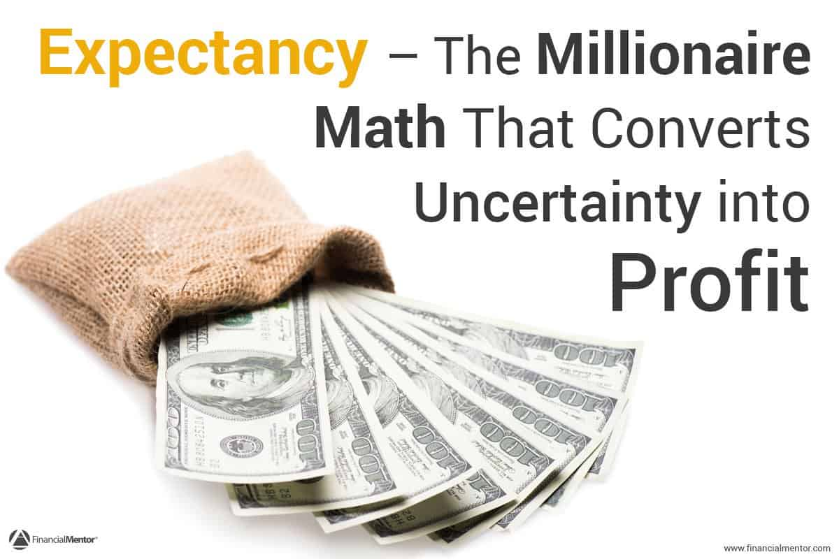 Small bag of money with text overlay - Expectancy - the millionaire math that converts uncertainty into profit