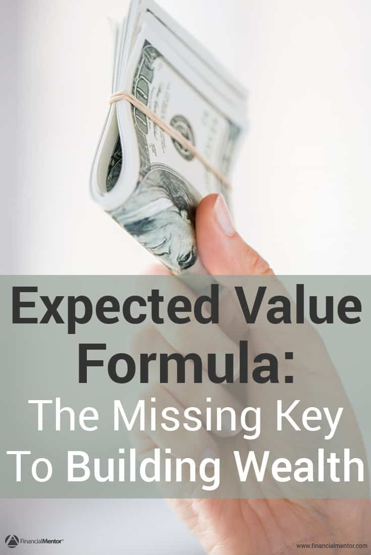 Expected Value Formula The Missing Key To Building Wealth – Expected Value Worksheet