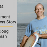 FM 004: Early Retirement Success Story with Doug Nordman