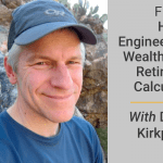FM 010: How To Engineer Your Wealth Using Retirement Calculators With Darrow Kirkpatrick