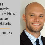 FM 011: Automatic Wealth – How To Master Your Habits with James Clear