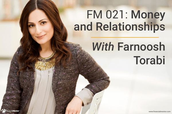 Money and relationships with Farnoosh Torabi