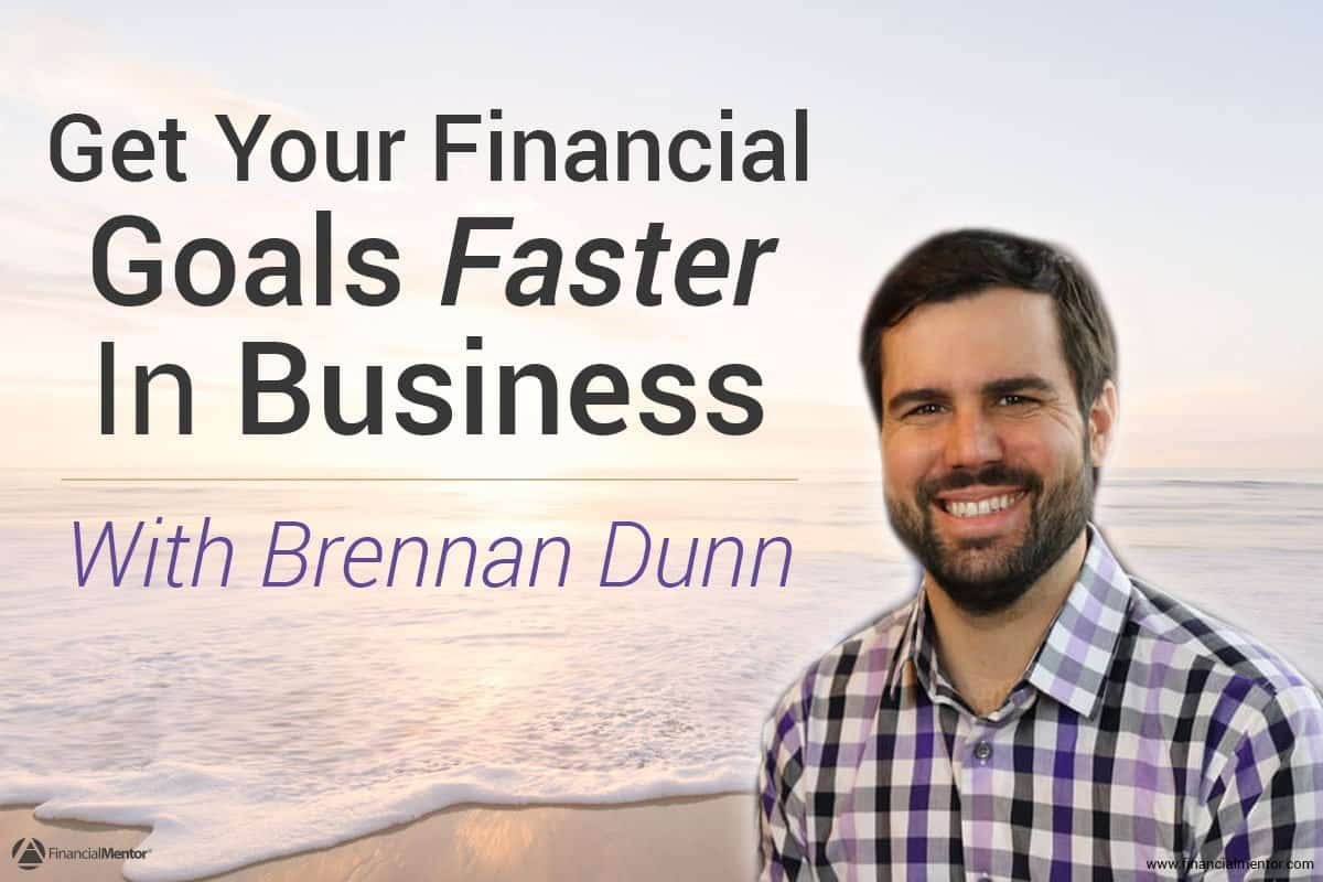 Fm 023 get your financial goals faster in business with brennan dunn fm 023 get your financial goals faster in business with brennan dunn malvernweather Images