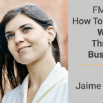 FM 003: How To Build Wealth Through Business with Jaime Tardy