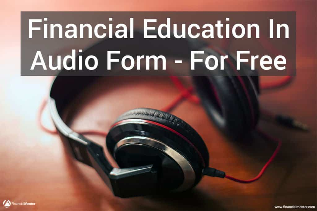 A collection of my best free audio to grow your financial intelligence on the go. Learn how to invest smarter, plan retirement, build your wealth, and...