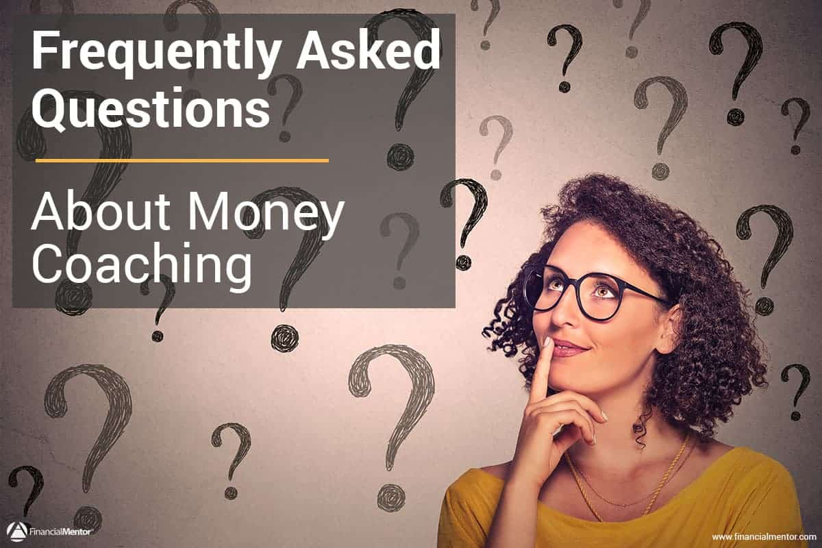 frequently asked questions on money coaching