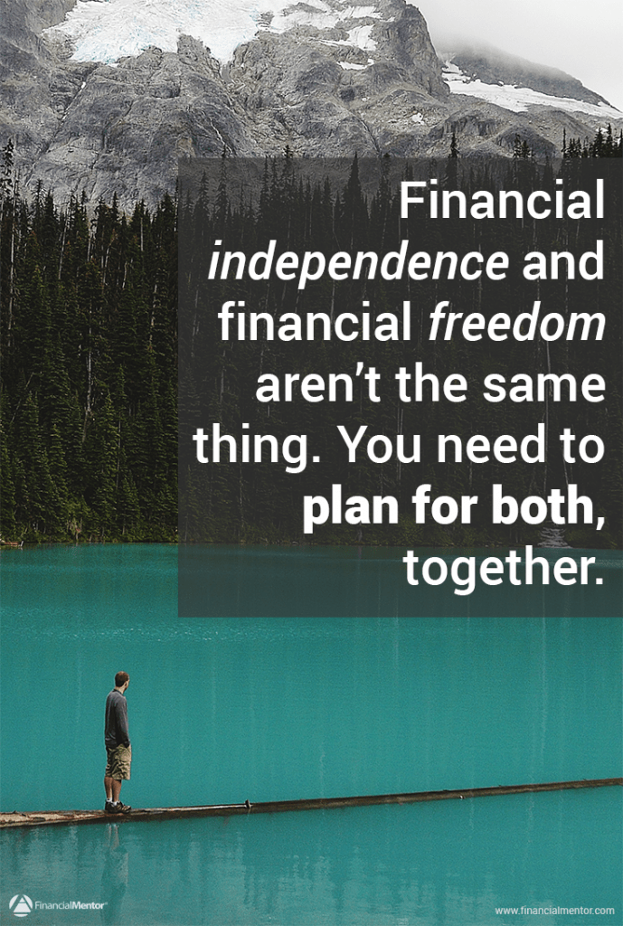 Identifying your values and building enough wealth to live by them is the key to financial freedom. Learn how to succeed in creating both financial independence and freedom so you can retire early and securely.