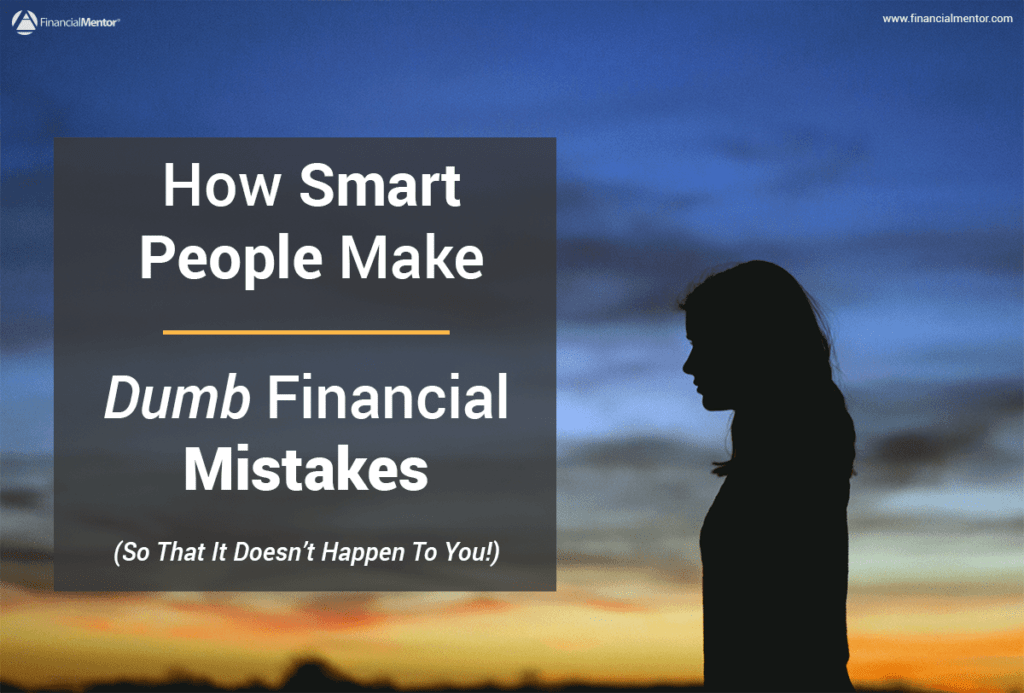 Everyone is guilty of making dumb financial mistakes. The key is realizing why so you can avoid them. Learn from the failures of others so you can succeed.