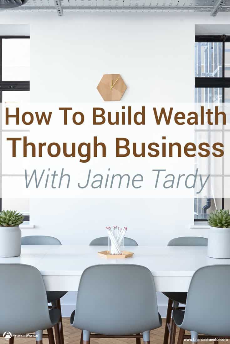 Discover how to build wealth through business entrepreneurship. Jaime Tardy reveals tips and strategies from 100's of self-made millionaire interviews...