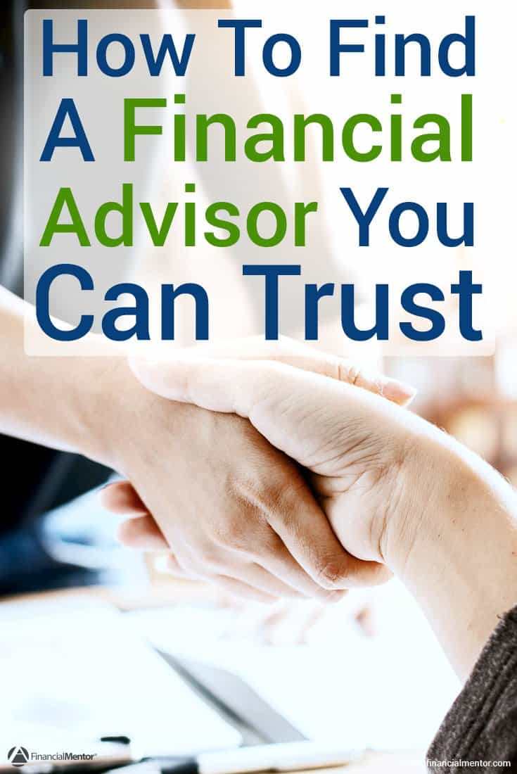 Simple How Can You Know If Your Financial Advisor Can Be Trusted Or If They