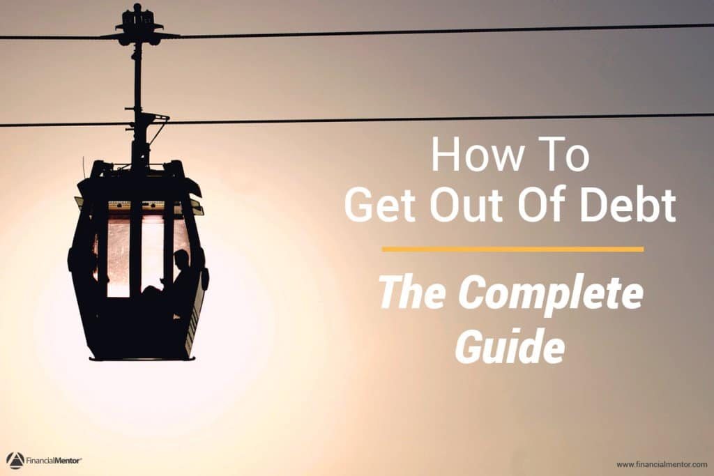 How to Get Out of Debt the Complete Guide image