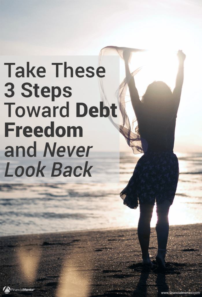 3 Steps to Debt Freedom