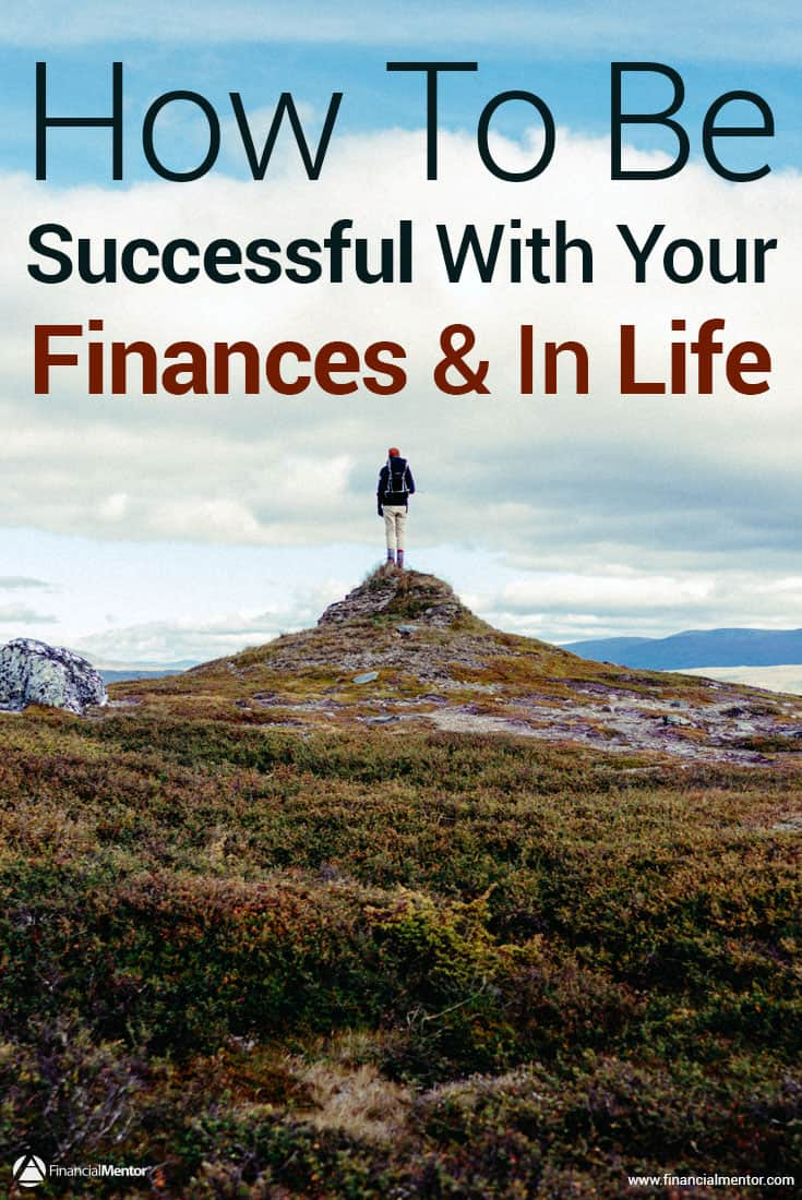 Want to be successful? Learn key principles explaining why some succeed while others suffer in financial mediocrity (so you can achieve financial success).