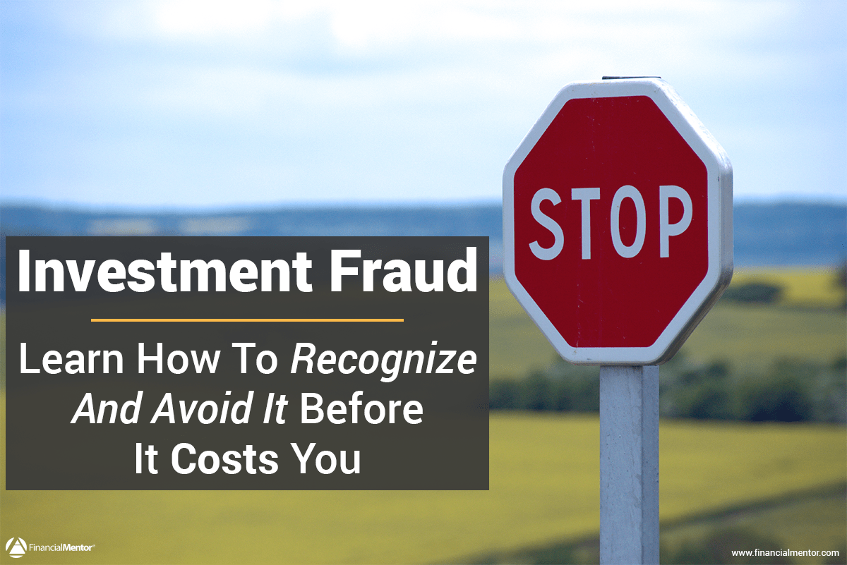 6 Ways to Prevent Yourself from Investment Fraud