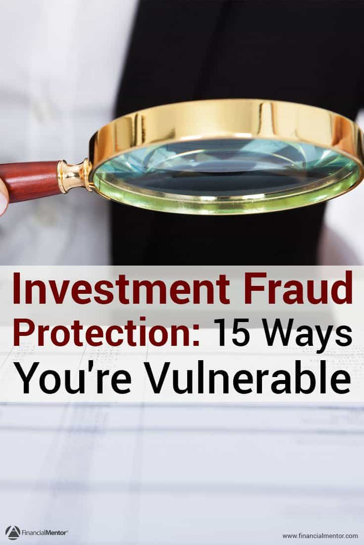 Discover which personal investment traits make you more likely to become a victim of investment fraud. Reveals solutions for fraud protection so you don't..