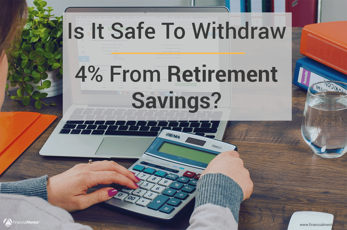 is a 4  retirement savings withdrawal rate safe