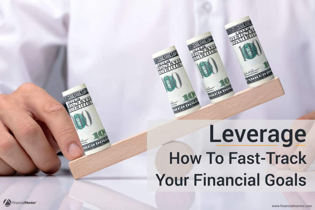 Photo of money balancing on a wooden block depicting the concept of leverage with text overlay Leverage How to Fast-Track Your Financial Goals