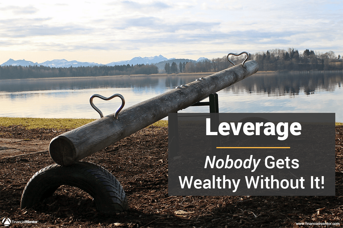 Leverage for wealth building