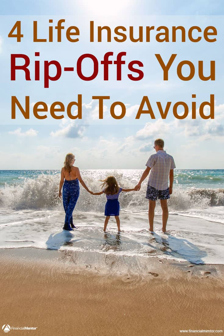 Reveals The 4 Life Insurance Rip-Offs You Must Avoid (and 7 surprising situations where it actually makes good business sense!)