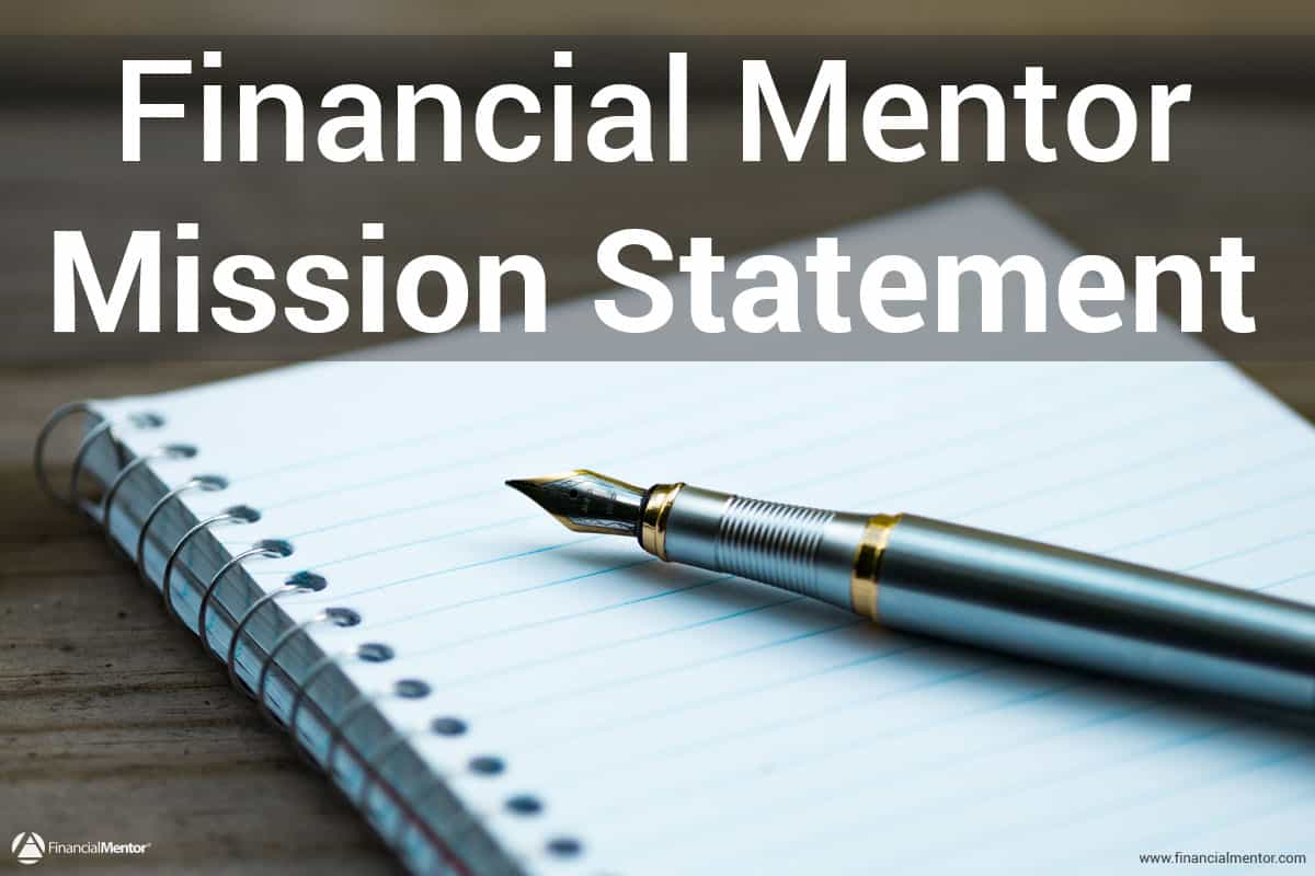 Mission Statement Of Financial Mentor Education For Freedom