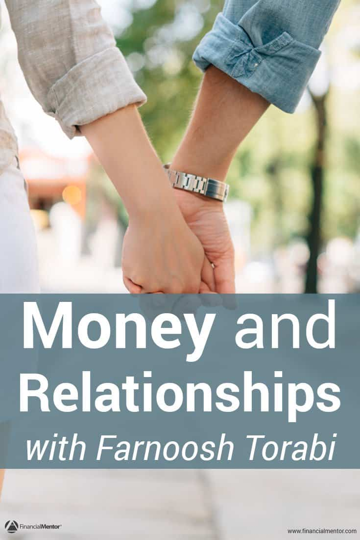 Your primary relationship can make or break your financial success. Learn how to manage your money and relationships with financial expert Farnoosh Torabi.