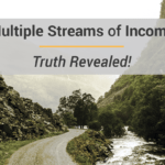 Multiple Streams Of Income – Truth Revealed
