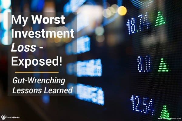 My Worst Investment Loss Exposed! (And the Gut-Wrenching Lessons Learned)