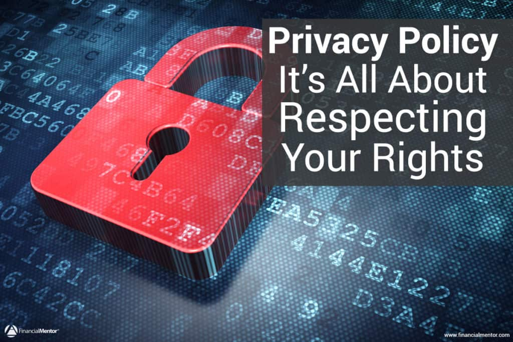 FinancialMentor.com's privacy policy provides legal disclosures on our information practices. We believe in respecting your privacy and your rights...