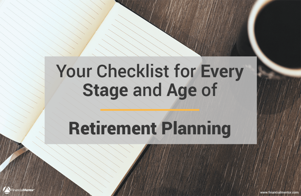Retirement Planning Checklist - For every stage of your life!