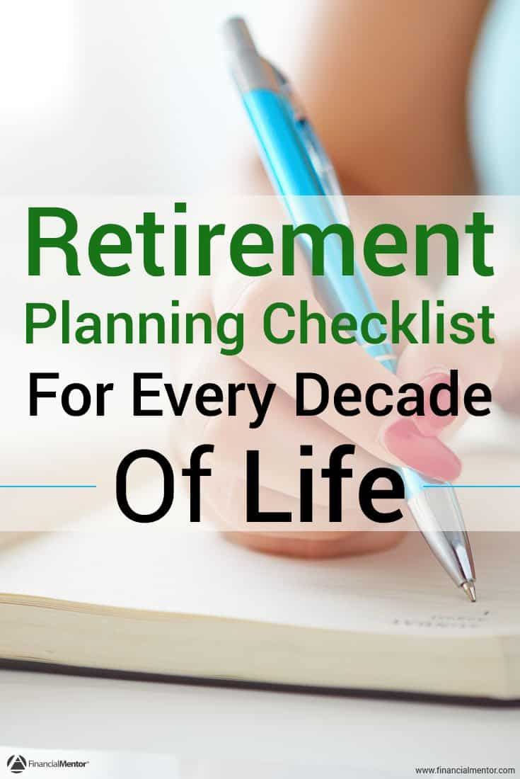 A retirement planning checklist for every stage of life. Simplifies all financial planning strategies to just the essentials for your 20's through your 80's