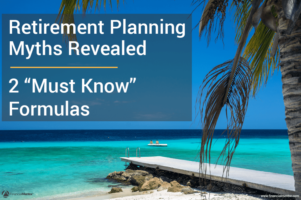 Retirement planning isn't the precise science you'd like it be. Uncover the myths that risk undermining your financial security, and learn the two simple formulas that can guide you to a secure financial future.