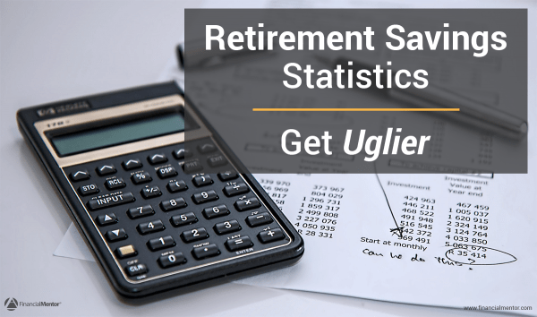 Retirement Savings Statistics Get Uglier