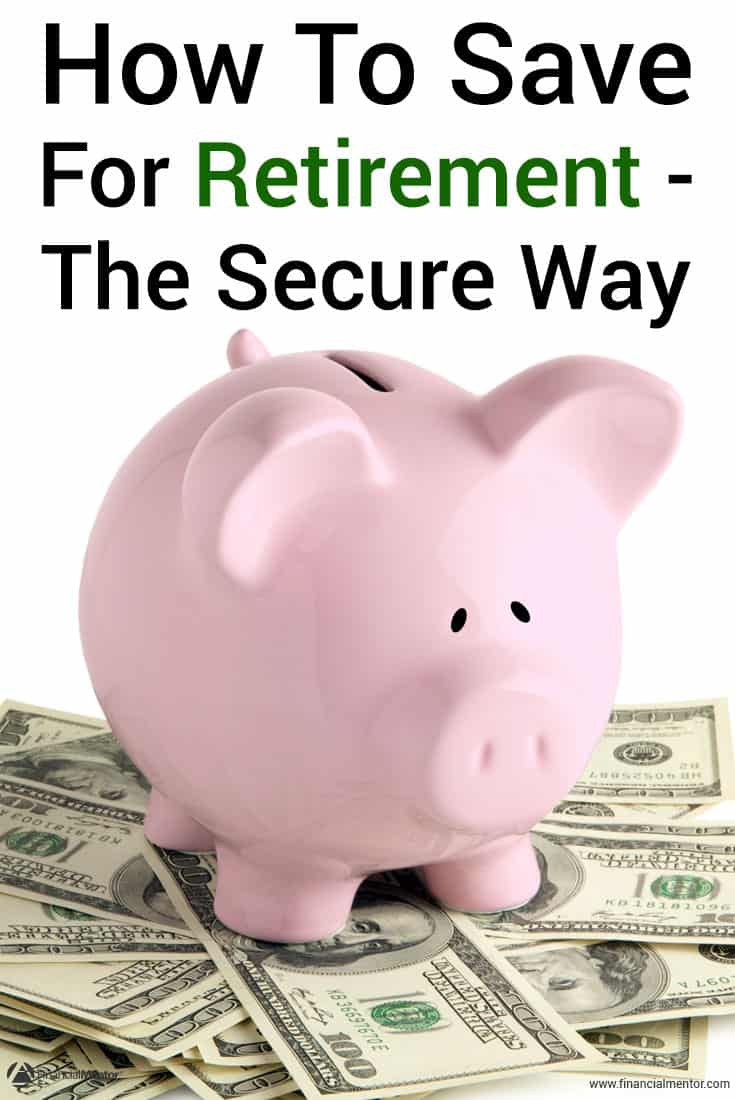 saving for retirement 101 tutorial guide