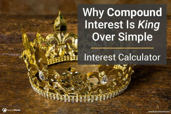 Find out why compound interest is king over simple interest by comparing the two in this calculator.